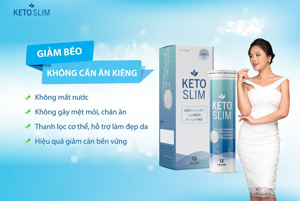 Tác dụng của viên sủi Keto Slim
